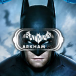 Batman: Arkham VR